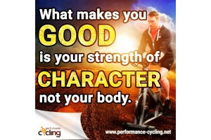 What makes you good is your strength of character not your body